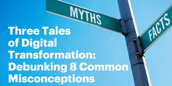 Eight Misconceptions of Going Digital